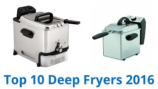 10 Best Deep Fryers 2016