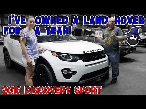 I've owned a Land Rover for a year! What's been the CAR WIZARD's luck with a '15 Discovery Sport?