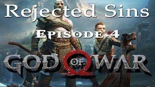 Rejected Sins: Episode 4 - God of War [2018]
