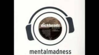 Dickheadz - Wir Brauchen Bass (Dickstyle Mix)