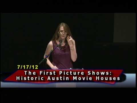 First Picture Shows: Historic Austin Movie Houses (2012)