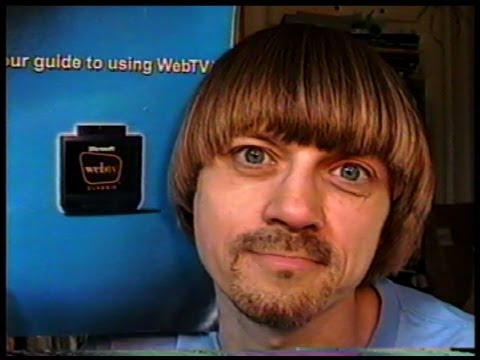 WebTv Memories  --(Weird Paul)  90's Internet Web Tv Msn Tv