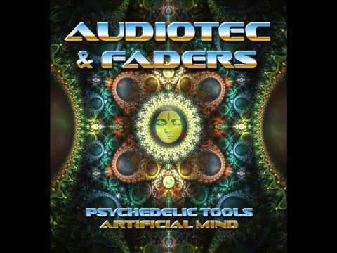 Audiotec & Faders - Psychedelic Tools