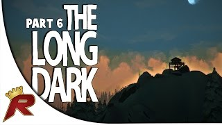 "The Long Dark Survival Gameplay - Part 6: ""Hydro-Dam!"""