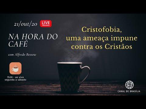 Na hora do Café - A Cristofobia existe, é real e verdadeira ameaça aos Cristãos