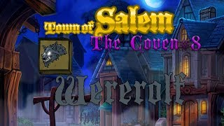 Town of Salem The Coven | Gameplay #8 | Werewolf | Rivals Gamemode