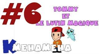 KMEHAMEHA #6 - TOMMY ET LE LUTIN MAGIQUE