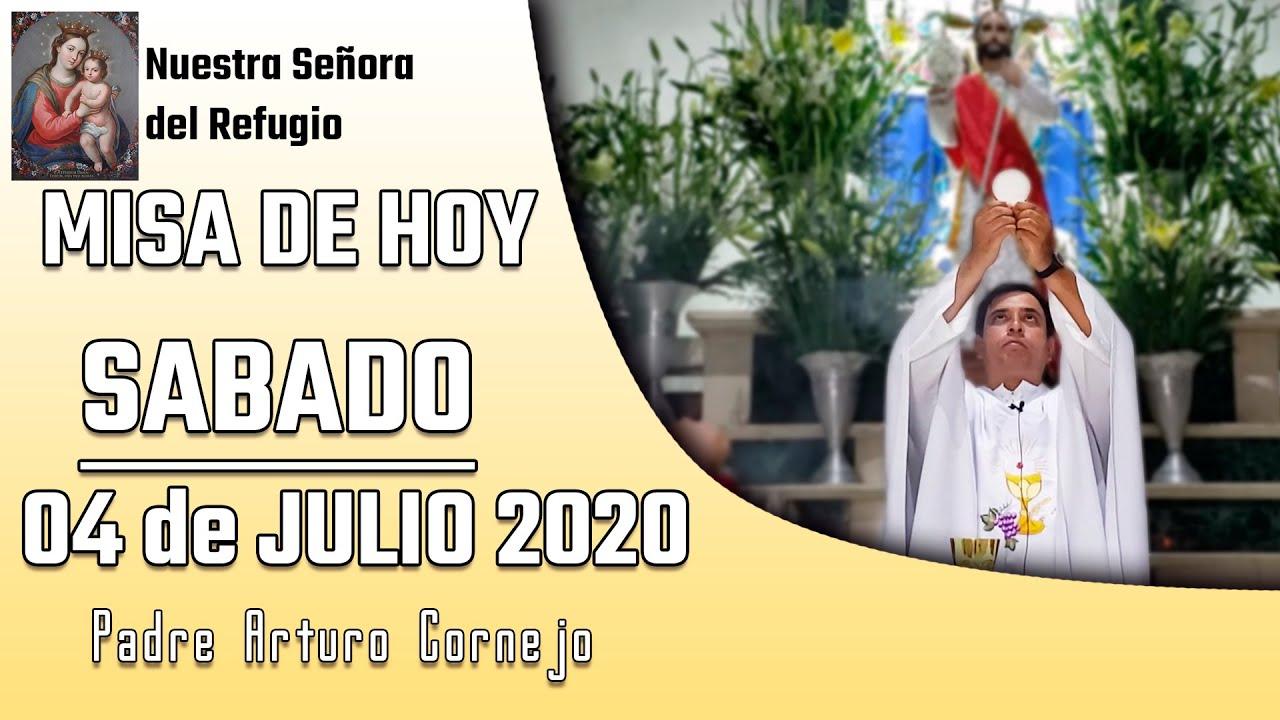 ✅ MISA DE HOY sábado 04 de julio 2020 - Padre Arturo Cornejo