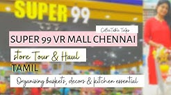SUPER 99 Store Tour & Haul | Shopping less than 200/-  VR MALL | Cheap Organising basket, home decor