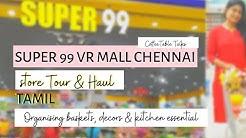 SUPER 99 Store Tour & Haul | Shopping less than 200/-  VR MALL | Cheap Organising basket, home decor