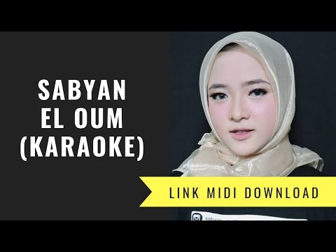 Sabyan - El Oum (karaoke/Midi Download)