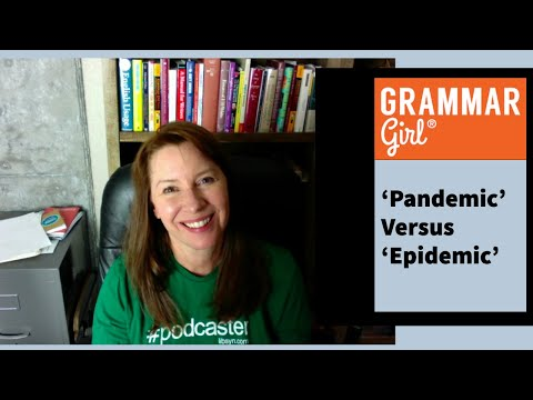 'Pandemic' vs. 'Epidemic'—What's the Difference?