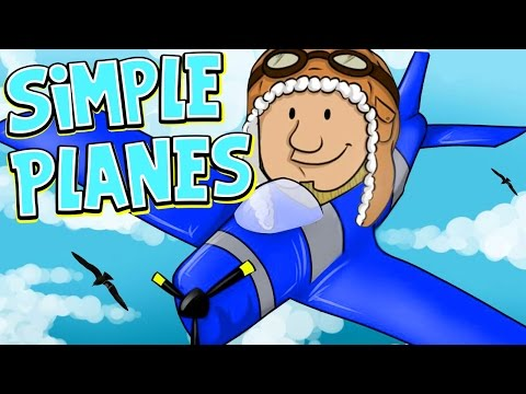 SquiddyPlays - SIMPLE PLANES! - Learning The Basics!