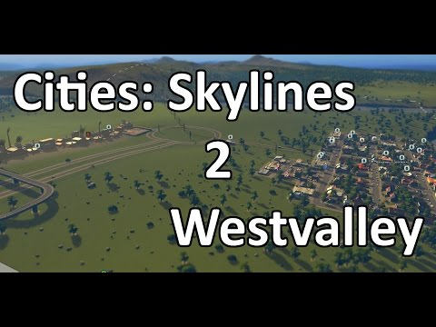 Cities: Skylines: Episode 2 - Quays to the City