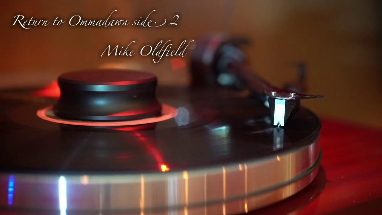 Return To Ommadawn Side 2 Vinyl Youtube