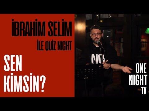 İbrahim Selim İle Quiz Night - 9 (Bölüm 1) – Sen Kimsin?