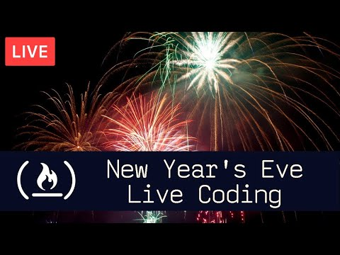 New Year's Eve Live Coding with Jesse!