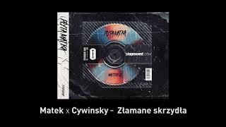 12. Matek x Cywinsky - Złamane skrzydła CD1