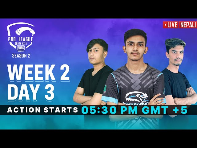 [Nepali] PMPL South Asia S2   Week 2 Day 3   PUBG MOBILE Pro League 2020
