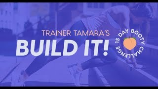 FREE 15 Day Booty Challenge with Trainer Tamara