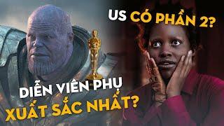 Phê Phim News: ENDGAME SẼ TRANH CỬ OSCAR | PHIM KINH DỊ US CỦA THÁNH MEME SẼ CÓ PHẦN 2??