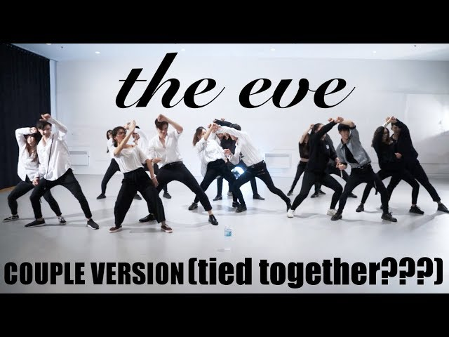[EAST2WEST] The Eve - EXO (Couple Version (tied together???))