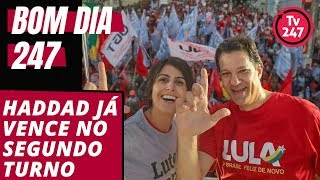 Bom dia 247 (22/9/18): Haddad já vence no segundo turno