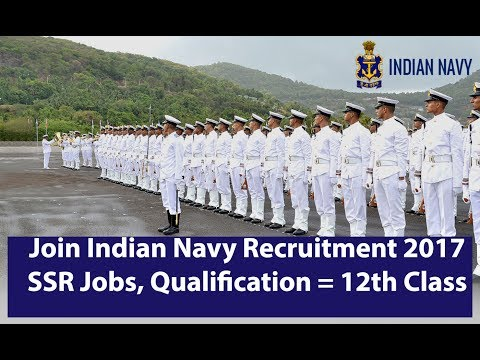 Join Indian Navy Recruitment 2017 for (SSR) Jobs | Qualification = 12th Class