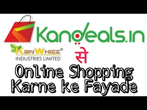 Benefits of #Kandeals Online Shopping Site || CEO of Kanwhizz Industries Limited