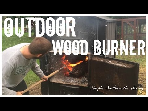 Outdoor Wood Burner Tour - How Does This Thing Work?