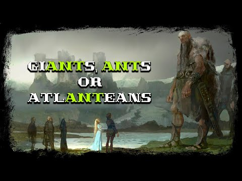 GiANTs, ANTs or AtlANTeans