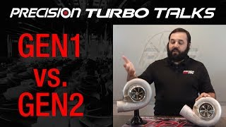 GEN1 VS. GEN2 Precision Turbos