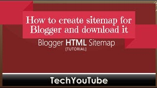 How to create sitemap for Blogger and download it