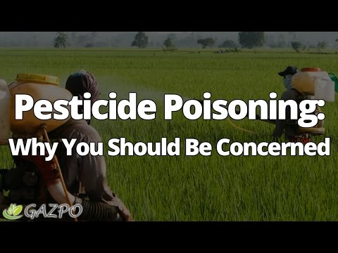 Pesticide Poisoning – Here's Why You Should Be Concerned