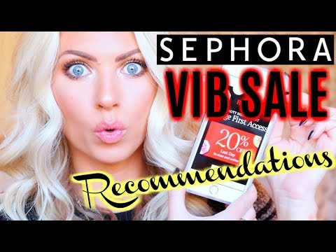 SEPHORA VIB SALE RECOMMENDATIONS | 2017