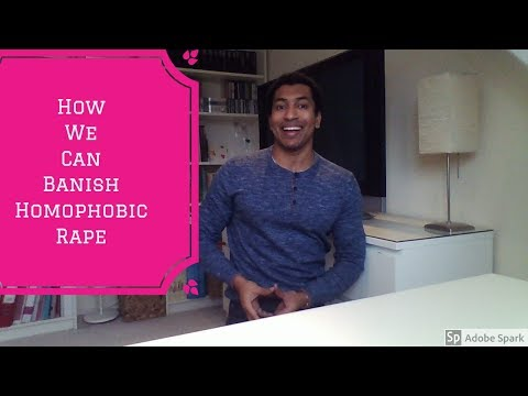 How We Can Banish Homophobic Rape - LGBTQ+ #16