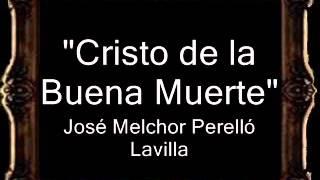 Cristo de la Buena Muerte - José Melchor Perelló Lavilla [BM]