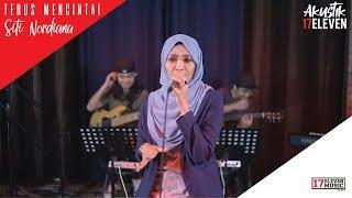 🔴SITI NORDIANA - Terus Mencintai (Akustik Video) LIVE