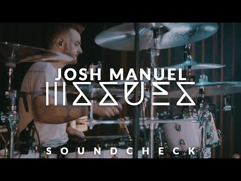 Josh Manuel of ISSUES Soundcheck  - Lost N Found
