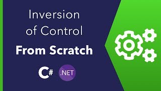C# - Create an IoC Container from Scratch