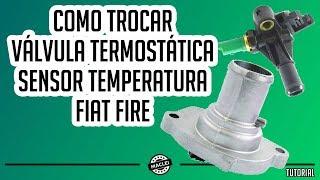 COMO TROCAR VÁLVULA TERMOSTÁTICA E SENSOR TEMPERATURA DO FIAT PALIO FIRE thumbnail