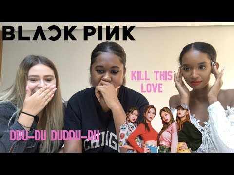Reacting To BLACKPINK (DDU-DU DDU-DU/KILL THIS LOVE/LIVE PERFORMANCES)