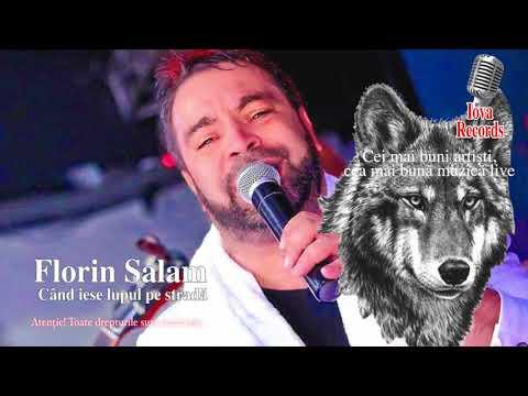 FLORIN SALAM -CEL MAI NOU COLAJ 2018 -CAND IESE LUPUL PE STRADA NOU