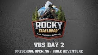 Day 2 Preschool Opening and Bible Adventure
