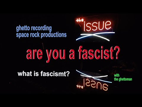 Fascism; what is it? National socialism; corporate/ state merger; radical leftists.