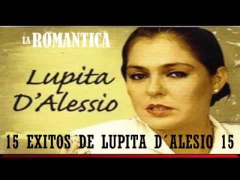 Lupita D' Alessio Exitos Sus Mejores Canciones