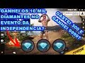GASTEI 300 DIAMANTES NO FREE FIRE E GANHEI 9999 DIAMANTES NO EVENTO DA INDEPENDÊNCIA?