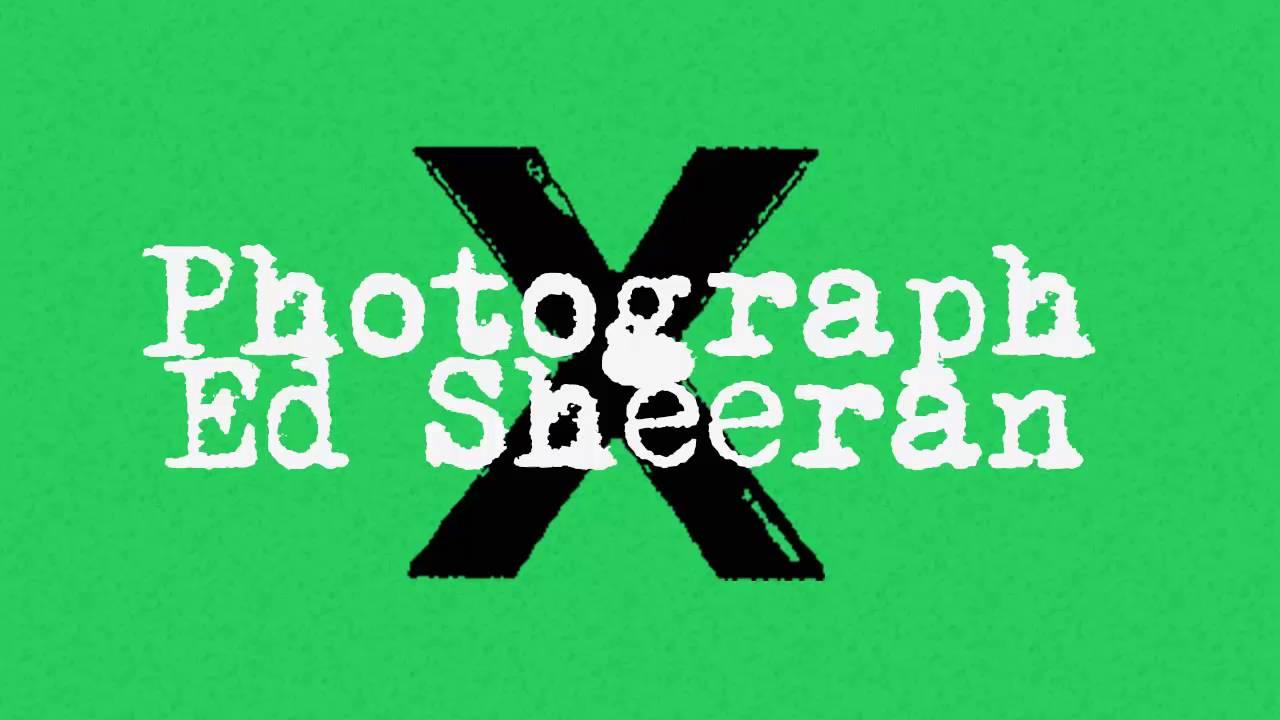 Kết quả hình ảnh cho Photograph (Ed Sheeran)