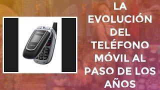 La evolución del teléfono móvil al paso de los años