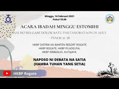 HKBP Resort Rogate - Ibadah Minggu ESTOMIHI, 14 Februari 2021 Pukul 10.00 WIB